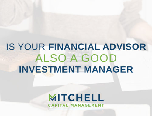 Is Your Financial Advisor Also a Good Investment Manager?