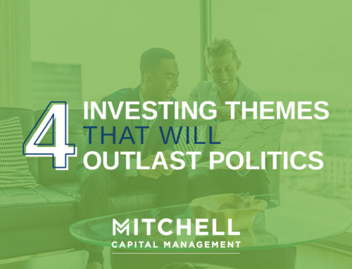 Four Investing Themes that will Outlast Politics