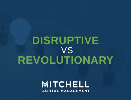 Disruptive vs. Revolutionary