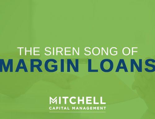 The Siren Song of Margin Loans
