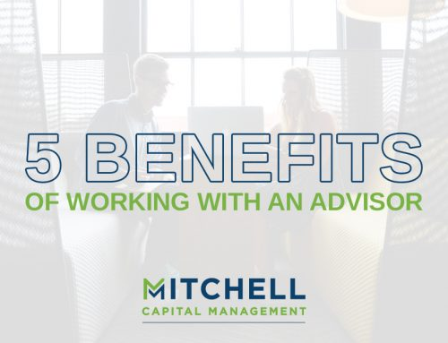 Five Benefits of Working With an Advisor