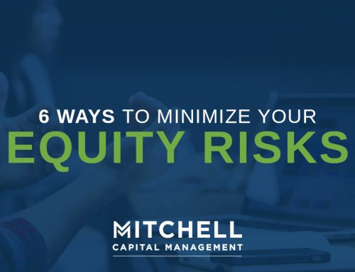 Six Ways to Minimize Equity Risks